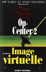 Tom Clancy - Op-Center, Tome 2 Image virtuelle