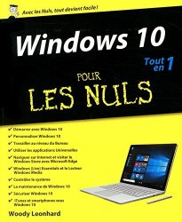 Woody Leonhard - Windows 10 pour les Nuls Tout en 1 by Woody Leonhard