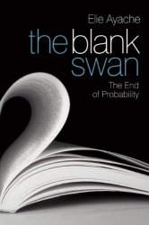 Elie Ayache - The Blank Swan The End of Probability
