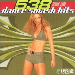 Various Artists - 538 Dance Smash Hits Spring 2000 by Various Artists