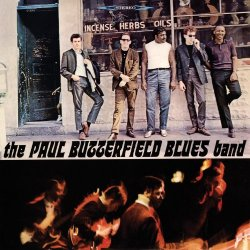 Paul Butterfield Blues Band - The Paul Butterfield Blues Band