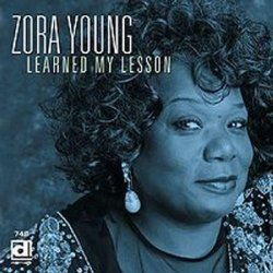 Zora Young - Learned My Lesson [Import anglais]