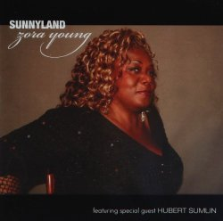 Zora Young - Sunnyland [Import USA]