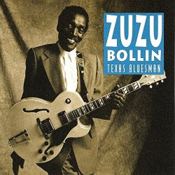 Zuzu Bolin - Texas Bluesman
