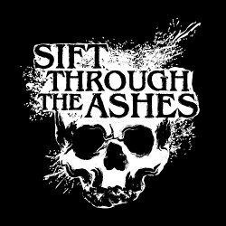 Sift Through the Ashes [Explicit]