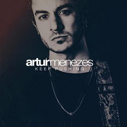 Artur Menezes - Keep Pushing