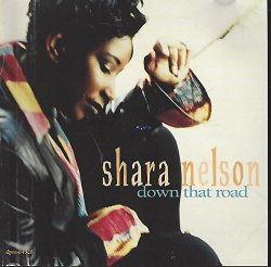 Shara Nelson - Down That Road (Single)