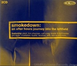 Various Artists - Smokedown: An After Hours Journey Into The Leftfield