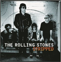 Rolling Stones, The - Stripped (2009 Re-Mastered Digital Version)