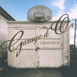 Cracker - Garage D'Or by Cracker