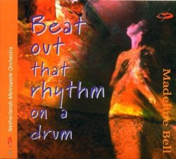 Madeline Bell - Beat Out That Rhythm on a Drum by Madeline Bell (1998-09-15)
