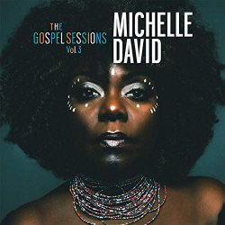 The Gospel Sessions, Vol. 3 [Explicit]