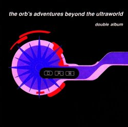 The Orb's Adventures Beyond The Ultraworld - Deluxe Edition (3CD)