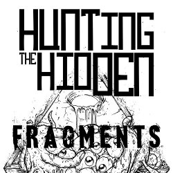 Hunting The Hidden - Fragments