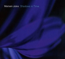 Marsen Jules - Shadows In Time (Static Vision)