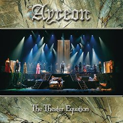 Ayreon - The Theater Equation (Live)