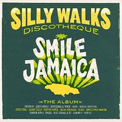 Various Artists - Silly Walks Discotheque - Smile Jamaica