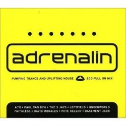 Various Artists - Adrenalin (38 Tracks- Pumping Trance & Uplifting House / the Full on Mix)