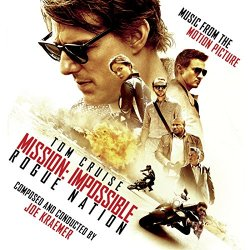 Joe Kraemer - Mission: Impossible - Rogue Nation (Music from the Motion Picture)