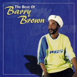 Barry Brown - Fittest Of The Fittest