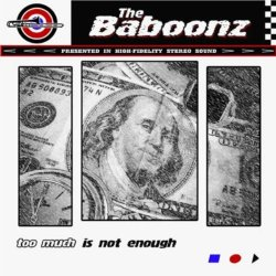 Baboonz, The - Too Much Is Not Enough