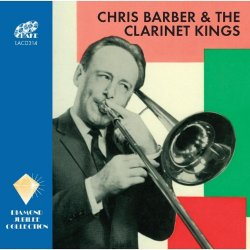 - Chris Barber & The Clarinet Kings