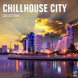 - Chillhouse City Collection