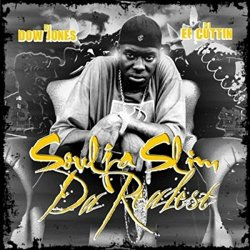 DJ Dow Jones  DJ EF Cuttin And Soulja Slim - The Realest [Explicit]