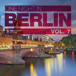 Various Artists - One Night in Berlin, Vol. 7