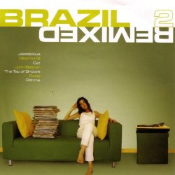 Various Artists - Brazil Remixed 2