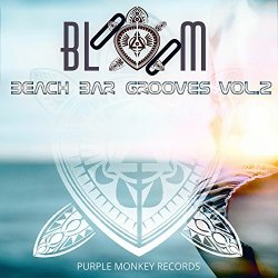 Various Artists - Bloom Beach Bar Grooves, Vol. 2
