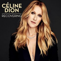 Celine Dion - Recovering