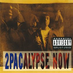 2Pacalypse Now [Explicit]