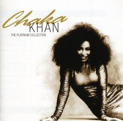 Chaka Khan - The Platinum Collection : Chaka Khan