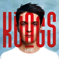 Kungs - Layers