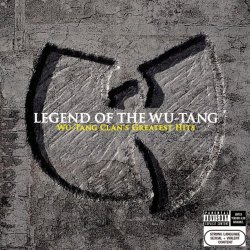 Wu-Tang Clan - Legend Of The Wu-Tang: Wu-Tang Clan's Greatest Hits [Explicit]