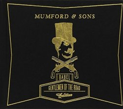 Mumford & Sons - Babel - Gentlemen of the Road Edition by Mumford & Sons [Music CD]