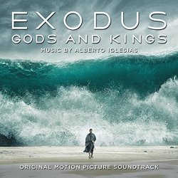Alberto Iglesias - Exodus: Gods and Kings (Original Motion Picture Soundtrack)