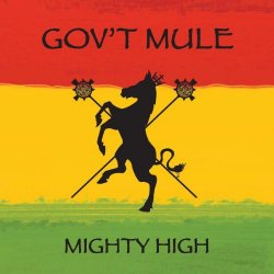 Govt Mule - Mighty High