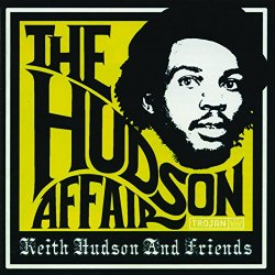 Various Artists - The Hudson Affair - Keith Hudson and Friends