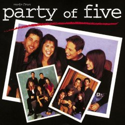 - Music From Party of Five