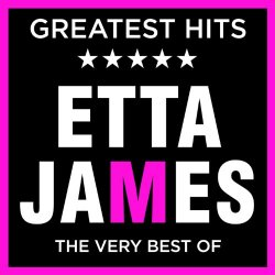 ETTA JAMES - Etta James - Greatest Hits - The Very Best of the Eta James