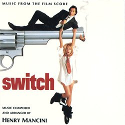 Henry Mancini - Switch (Music From The Film Score)