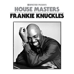 Various Artists - Defected Presents House Masters - Frankie Knuckles