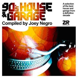 Various Artists - 90?S HOUSE & GARAGE COMPILED BY JOEY NEGRO By Various Artists (2015-06-29)