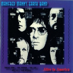 Manfred Mann's Earth Band - Alive In America by Manfred Mann's Earth Band